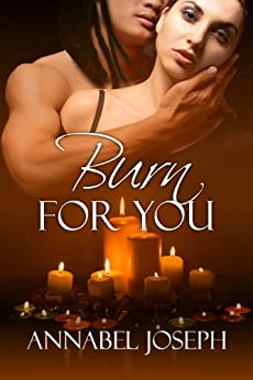 Burn For You (Mephisto Series Book 3) by [Joseph, Annabel]