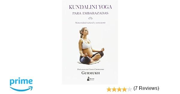 Kundalini yoga para embarazadas: Maternidad natural y ...