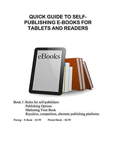 Quick Guide To Self-Publishing E-Books For Tablets And Readers Pdf