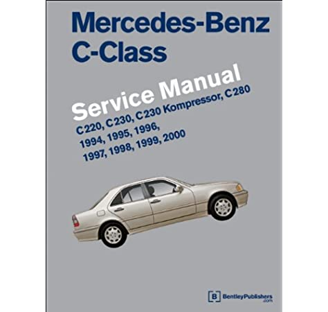 Mercedes-Benz C-Class (W202) Service Manual: 1994, 1995, 1996, 1997, 1998,  1999, 2000: Bentley Publishers: 9780837616926: Amazon.com: BooksAmazon.com