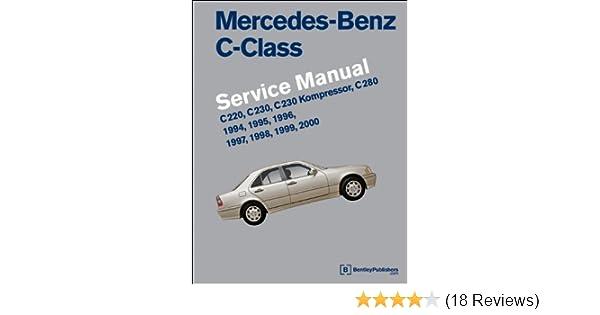 mercedes benz c class w202 service manual 1994 1995 1996 1997 rh amazon com Used Mercedes-Benz C280 Used Mercedes C280