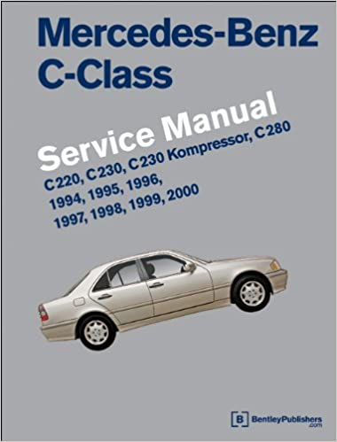 mercedes-benz c-class (w202) service manual: 1994, 1995, 1996, 1997, 1998,  1999, 2000: bentley publishers: 9780837616926: amazon com: books