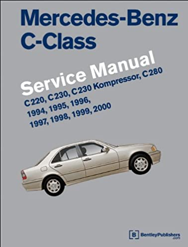mercedes benz c class w202 service manual 1994 1995 1996 1997 rh amazon com 2000 C280 Mercedes Wagon 1994 mercedes benz c280 owners manual