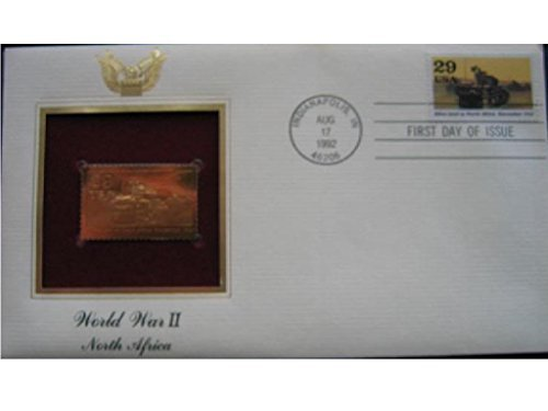 - 1992 WWII North Africa World War II First Day Issue 22kt Gold Golden Cover FDC FDI Stamp Replica