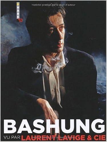 Lire en ligne Bashung vu par Laurent Lavige & Cie pdf