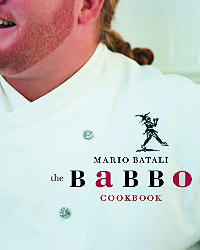 The Babbo Cookbook (Best Mario Batali Cookbook)