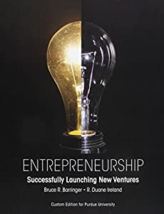 Entrepreneurship: Sucessfully Launching New Ventures from Pearson Learning Solutions