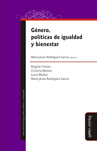 Género, políticas de igualdad y bienestar (Spanish Edition ...