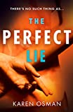 The Perfect Lie: the gripping new psychological thriller from the author of the bestselling The Good Mother