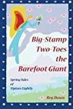 Big-Stamp Two-Toes the Barefoot Giant, reg down, 1453810366