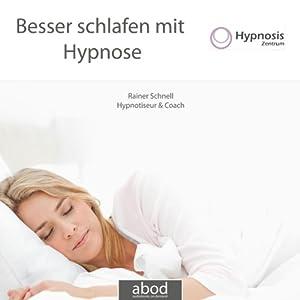 Besser schlafen mit Hypnose Hörbuch