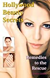 Product review for Hollywood Beauty Secrets: Remedies to the Rescue