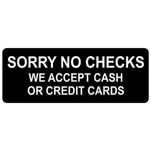 Sorry No Checks We Accept Cash Or Credit Cards Engraved Sign for Dining/Hospitality/Retail, 8x3 in. White on Black Plastic by ComplianceSigns