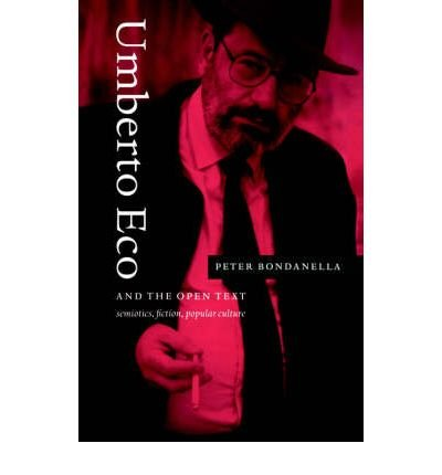Download [(Umberto Eco and the Open Text: Semiotics, Fiction, Popular Culture)] [Author: Peter E. Bondanella] published on (October, 2005) ebook