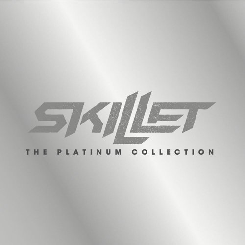 Skillet: The Platinum Collection