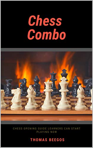 Chess Combo : Chess Opening Guide Learners Can Start Playing Now