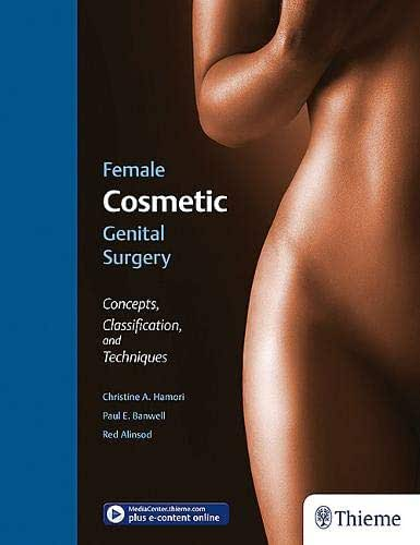 Female Cosmetic Genital Surgery: Concepts, classification and techniques