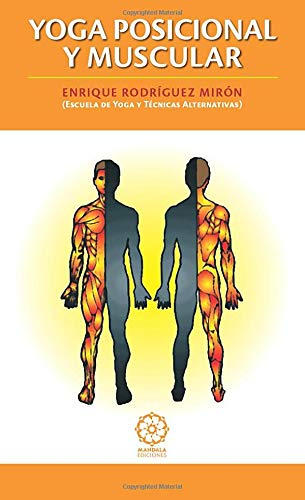 Yoga posicional y muscular (Spanish Edition): Enrique ...