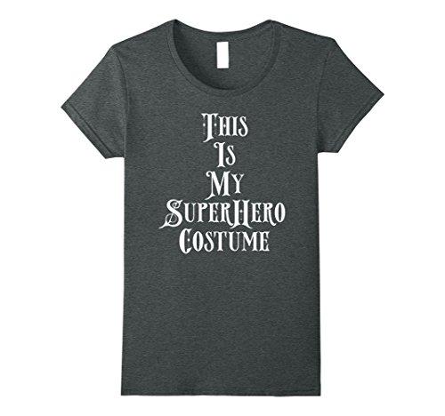 Womens This Is My Super Hero Costume Shirt Halloween Women Men Kids Medium Dark (Super Easy Couple Halloween Costumes)