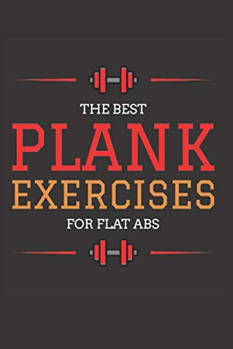 "Plank exercices notebook: The best plank exercises for flat abs lined notebook (120 pages) ""6×9"". (French Edition)"