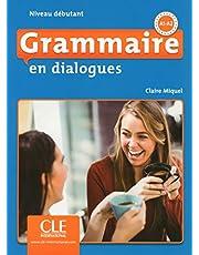 Grammaire en dialogues - Niveau débutant (A1/A2) - Livre + CD - 2ème édition: Livre debutant + CD (A1/A2) - 2eme edition