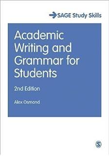 good essay writing sage study skills series amazon co uk peter  academic writing and grammar for students sage study skills series
