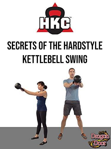 Secrets of the Hardstyle Kettlebell -