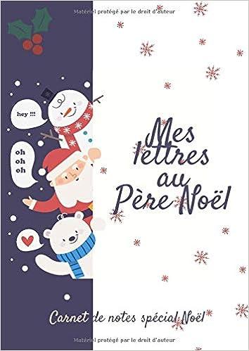Mes Lettres Au Père Noël Carnet De Notes Spécial Noël