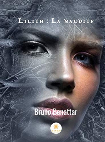 Lilith : la maudite: Chroniques de Pekigniane (French Edition)