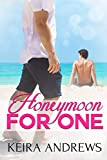 Honeymoon for One: Gay Romance