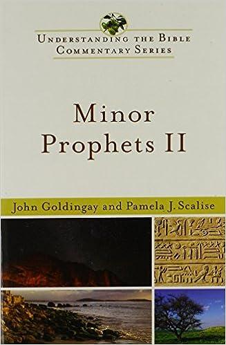 Minor Prophets II (Understanding the Bible Commentary Series) by John Goldingay (2009-10-01)