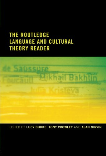 The Routledge Language and Cultural Theory Reader by Routledge
