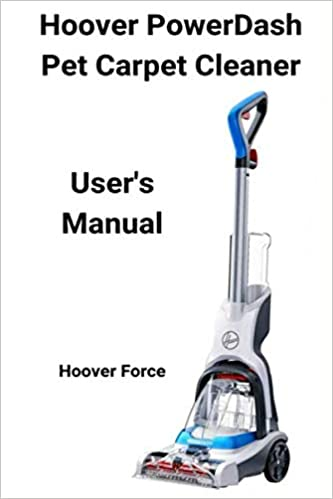 Hoover PowerDash Pet Carpet Cleaner User's Manual: IO0V8