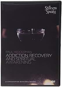 Addiction, Recovery, and Spiritual Awakening