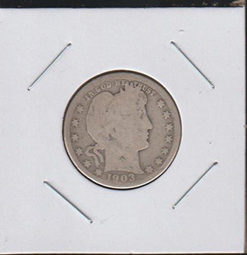 1903 O Barber or Liberty Head (1892-1916) Quarter Good