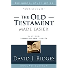 The Old Testament Made Easier, Second Edition (Part 1) (Gospel Study)