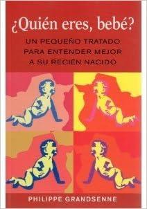 Quien Eres, Bebe, P. Grandsenne: VARIOS AUTORES: Amazon.com: Books
