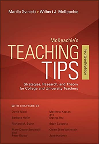 Image result for Mckeachie's Teaching Tips: Strategies, Research, and Theory for College and University Teachers, 10th Edition by Wilbert J. McKeachie and Marilla D. Svinicki