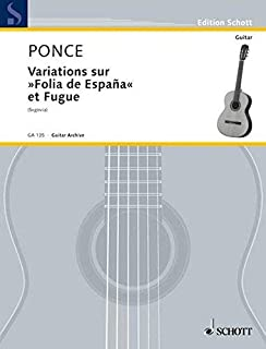 Variations Sur Folia De Espana Et Fugue for Guitar by Manuel Maria Ponce (1979-