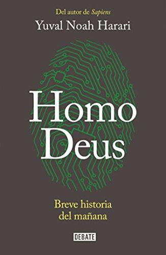 Book cover from Homo Deus: Breve historia del mañana / Homo deus. A history of tomorrow (Spanish Edition) by Yuval Noah Harari