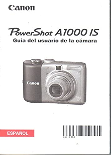 canon powershot a1000is digital camera user guide spanish owner s rh amazon com canon powershot a1000is owners manual canon powershot a1000is manual pdf