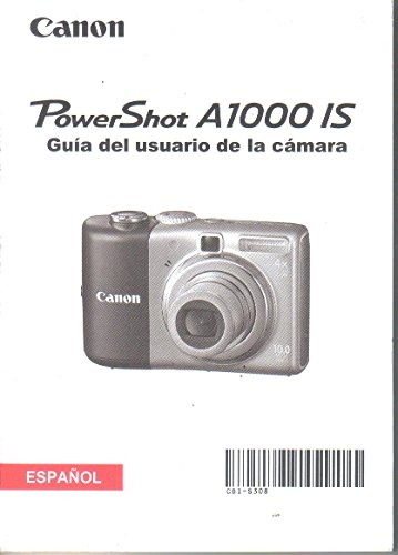 Owners Manual Canon Camera (Canon PowerShot A1000IS Digital Camera User Guide, Spanish Owner's Manual, Guia del Usario)