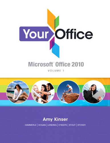 Your Office: Microsoft Office 2010, Volume 1 Pdf