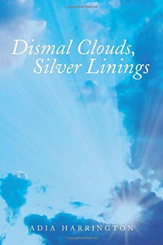 Dismal Clouds, Silver Linings ebook