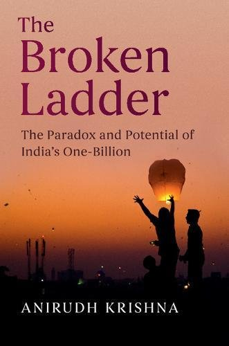 Read Online The Broken Ladder: The Paradox and Potential of India's One-Billion pdf epub
