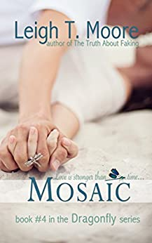 Mosaic (Dragonfly Book 4) by [Moore, Leigh Talbert]