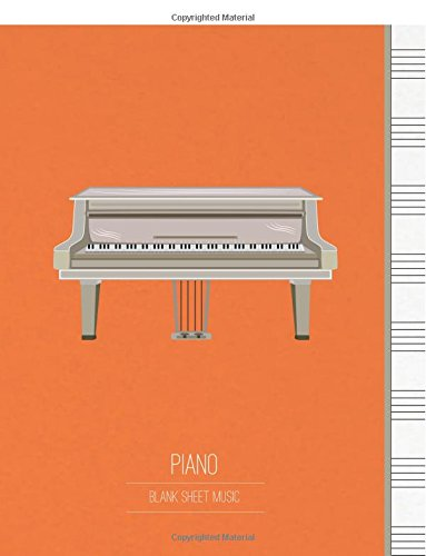 Blank Sheet Music for Piano: Music Manuscript Staff Paper & Music Notebook