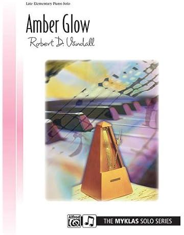 Amber Glow - Sheet Music - (Robert D. Vandall, Piano Solo - Early