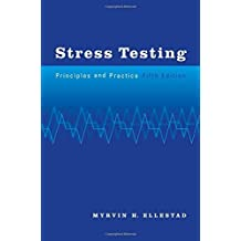 By Myrvin H. Ellestad - Stress Testing: Principles and Practice (5th Edition) (2003-04-04) [Hardcover]