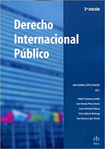 Derecho internacional público: Ana Gemma López Martín: 9788492754366: Amazon.com: Books